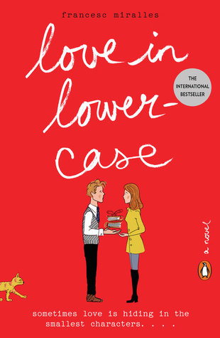 Review: Love in Lowercase by Francesc Miralles and Julie Wark (translator)