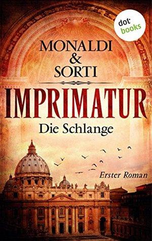 IMPRIMATUR - Roman 1: Die Schlange  by  Monaldi & Sorti