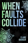 When Faults Collide (Faultlines #1)