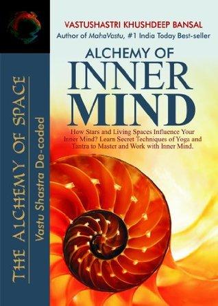 Alchemy of Inner Mind  by  VastuShastri Khushdeep Bansal