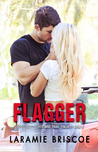 Flagger - Red Bird Trail Trilogy #1