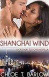 Shanghai Wind (A Gateway to Love 2.5)