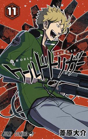 ワールドトリガー [Wārudo Torigā] 11 (World Trigger, #11)