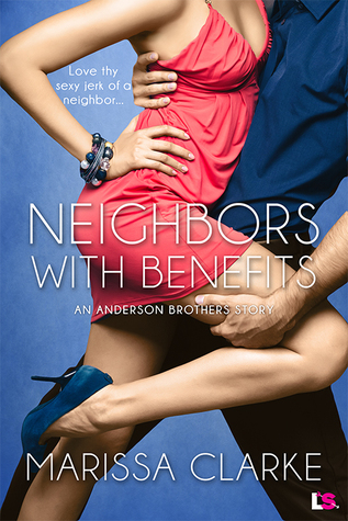 {Review} Neighbors with Benefits by Marissa Clarke