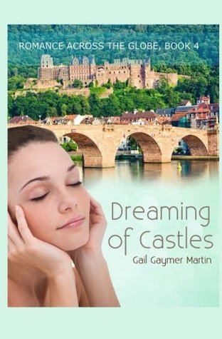Dreaming of Castles,  by  Gail Gaymer Martin