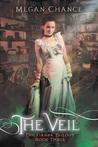 The Veil (The Fianna Trilogy, #3)