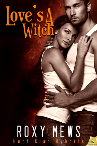 Love's a Witch by Roxy Mews