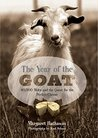 The Year of the Goat: 40,000 Miles and the Quest for the Perfect Cheese