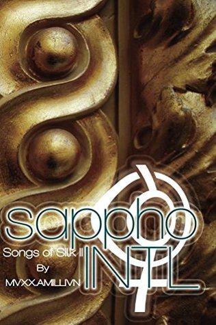 Sappho Intl (Songs of Silk Book 2)  by  Mvxx. Amillivn