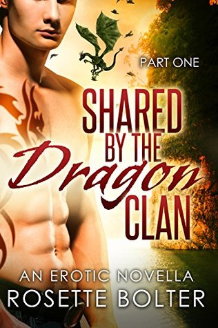 Shared By The Dragon Clan: Part One