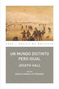 Un mundo distinto pero igual  by  Joseph Hall