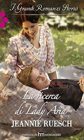 La ricerca di Lady Aria  by  Jeannie Ruesch