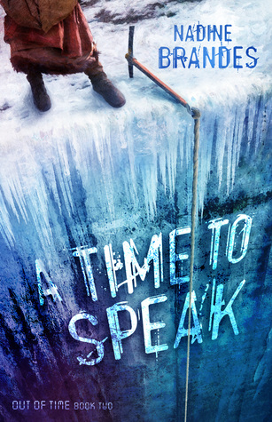A Time to Speak (Out of Time Series, #2)