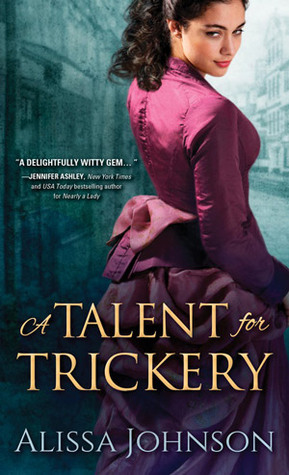 A Talent for Trickery (The Thief-takers, #1)