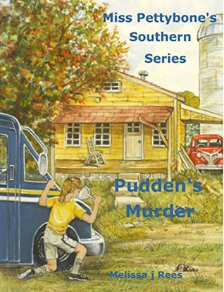 Puddens Murder Miss Pettybones Southern Series  by  Melissa j Rees