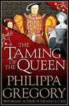 The Taming of the Queen (The Tudor Court, #4)
