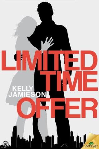 Limited Time Offer by Kelly Jamieson