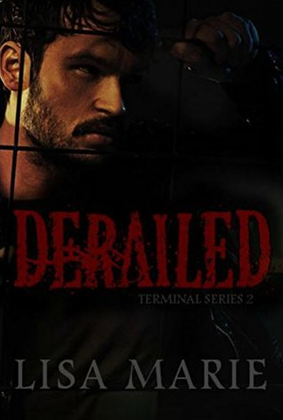 Derailed (Terminal Book 2)