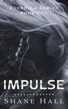 Impulse (Feedback, #1)