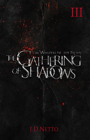 The Gathering of Shadows (Whispers of the Fallen #3)