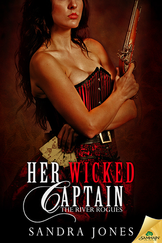 Her Wicked Captain by Sandra Jones