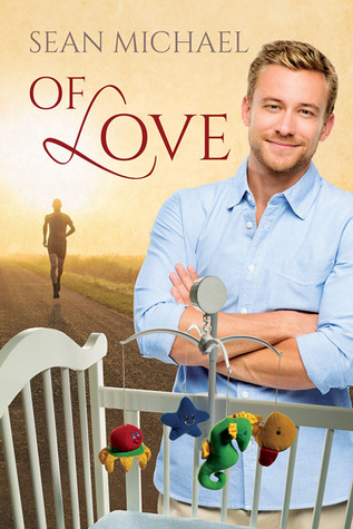 Book Review: Of Love by Sean Michael