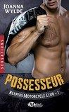 Possesseur (Reapers Motorcycle club, #1)