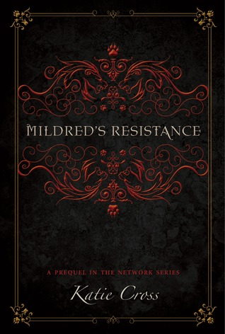 Mildred's Resistance (The Network Series, #3)