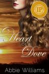Heart of a Dove (Dove, #1)