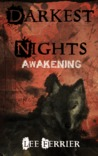 Darkest Nights -Awakening-