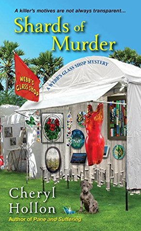 Shards of Murder (A Webb's Glass Shop Mystery #2)