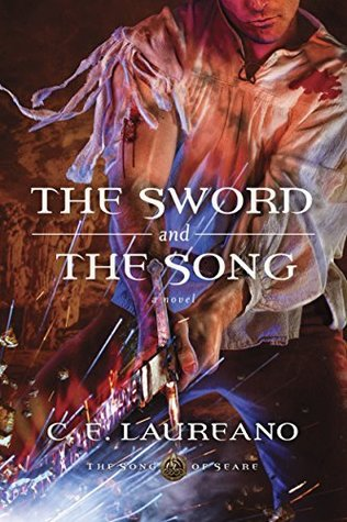 The Sword and the Song (The Song of Seare #3)
