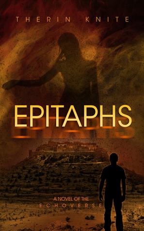 Epitaphs (Echoes, #2)