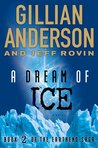 A Dream of Ice (Earthend Saga #2)