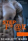 Step F*@k: Book Four (Step F*@k, #4)
