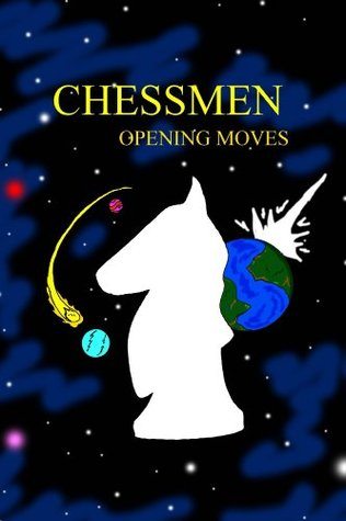 Chessmen Opening Moves  by  D.J. Wilde