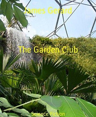 The Garden Club  by  James Gerard