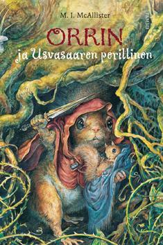 Orrin ja Usvasaaren perillinen (The Mistmantle Chronicles, #3) Margaret McAllister