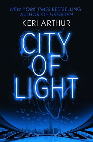 City of Light by Keri Arthur #BookReview