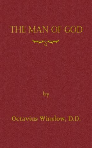 The Man of God Octavius Winslow