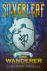 The Wanderer (Silverleaf Chronicles 1)
