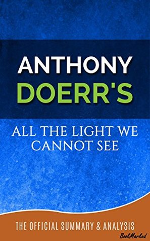 All the light we cannot see anthony doerr all the light we cannot