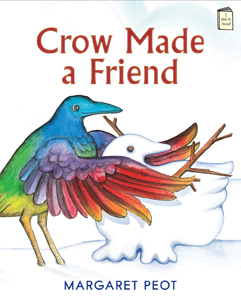 Crow Made a Friend: An I Like to Read® book