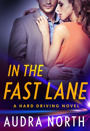 In the Fast Lane by Audra North