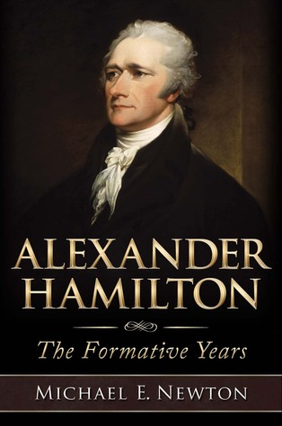 Alexander Hamilton by Michael E. Newton