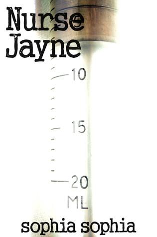 Nurse Jayne Sophia Sophia