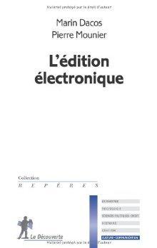 Lédition Électronique Marin Dacos