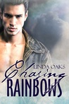Chasing Rainbows (The Chasing Series Book 1)