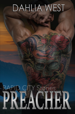 Preacher (Rapid City Stories, #1) by Dahlia West