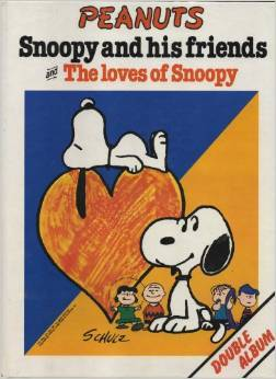 Snoopy And His Friends/The Loves Of Snoopy Charles M. Schulz